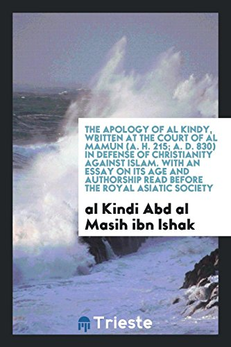 The Apology of Al Kindy, Written at: Abd Al Masih