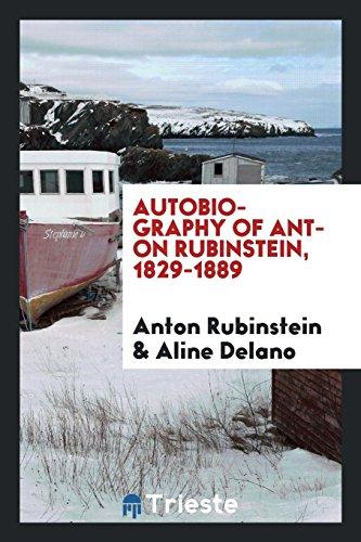 9781760573287: Autobiography of Anton Rubinstein, 1829-1889