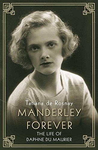 9781760632045: Rosnay, T: Manderley Forever: The Life of Daphne du Maurier