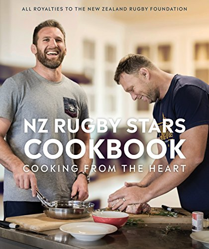 9781760633554: NZ Rugby Stars Cookbook: Cooking from the heart
