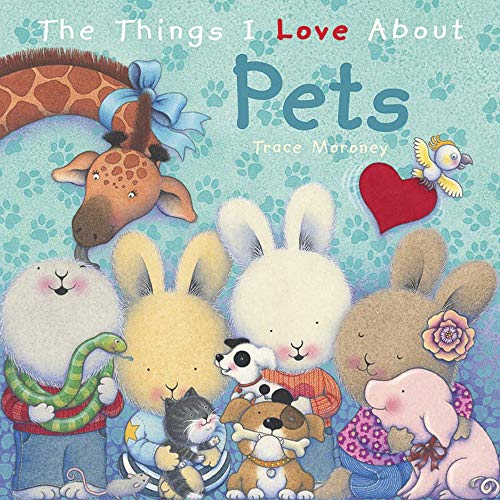 9781760681272: The Things I Love about Pets