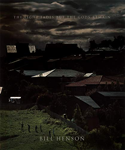 9781760760434: Bill Henson : The Light Fades but the Gods Remain