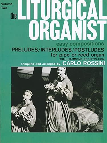 The Liturgical Organist, Vol 2: Carlo Rossini