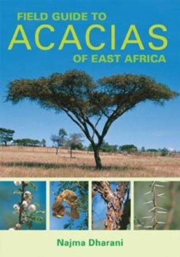 9781770071742: Field Guide to Acacias of East Africa