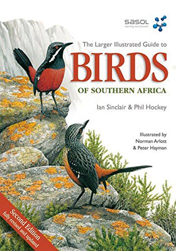 Larger Illustrated Guide to Birds of Southern Africa (1770072438) by Arlott, Norman; Hockey, Phil; Sinclair, Ian