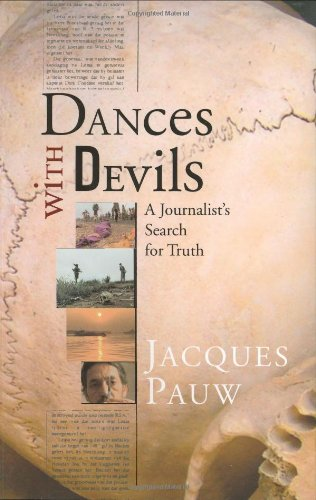 9781770073302: Dances with Devils: A Journalist's Search for Truth