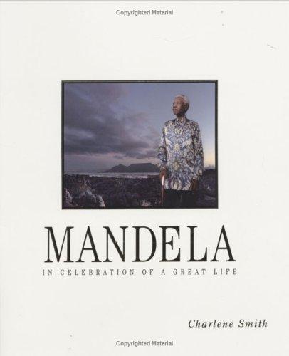 9781770073524: Mandela: In Celebration of a Great Life