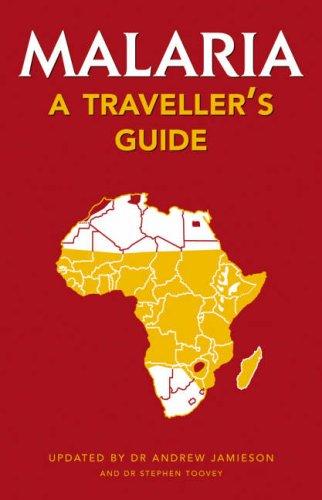 9781770073531: Malaria: A Traveller's Guide