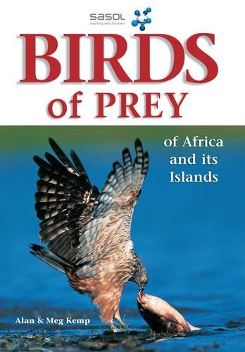 9781770073784: SASOL First Field Guide to Birds of Prey of Southern Africa