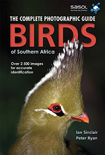 9781770073883: Complete Photographic Guide: Birds of Southern Africa