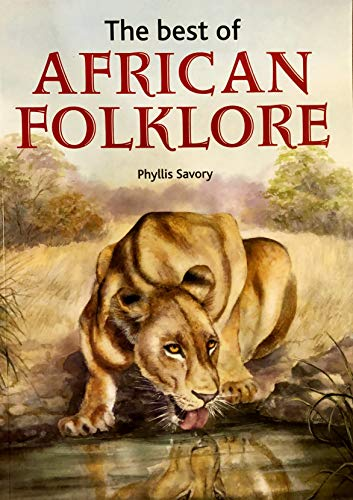 Best of African Folklore, The: Savory, Phyllis