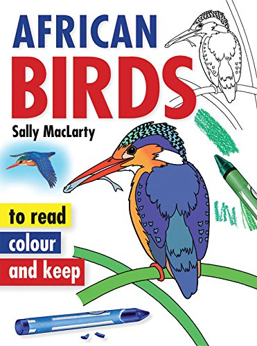 9781770075153: African Birds (Read, colour and keep)
