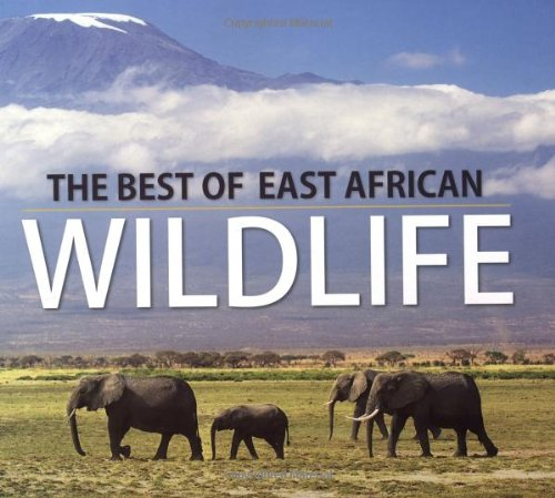 9781770075184: The Best of East African Wildlife