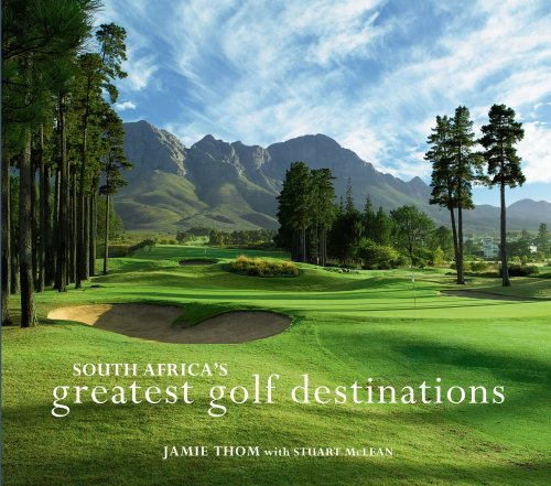 9781770076228: South Africa's Greatest Golf Destinations