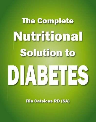 9781770077416: The Complete Nutritional Solution to Diabetes