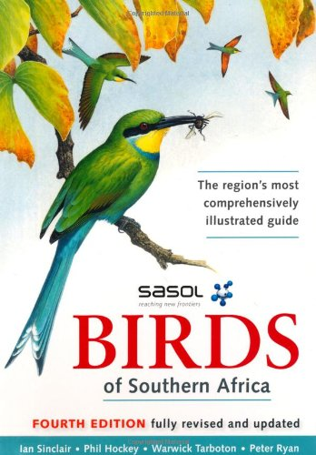 9781770079250: Sasol Birds of Southern Africa
