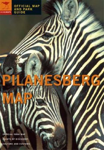 9781770090248: Pilanesberg: Official Map and Park Guide