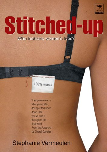 Stitched-Up: Who Fashions Women's Lives?
