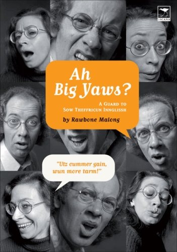 9781770091764: Ah Big Yaws?: A Guard to Sow Theffricun Innglissh