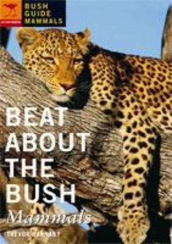 9781770092402: Beat About the Bush: Mammals