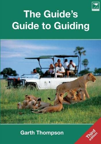 9781770092471: The guide's guide to guiding [Idioma Inglés]