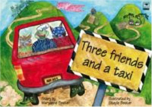 9781770092655: Three Friends and a Taxi (Cool Nguni)