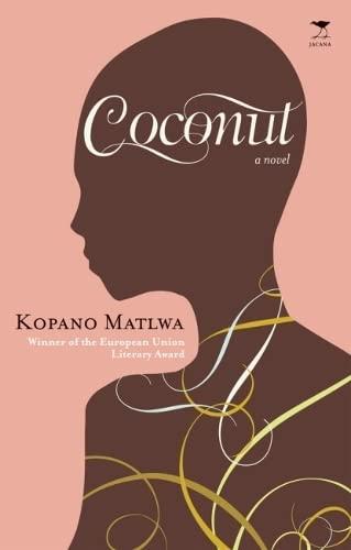 Coconut: Kopano Matlwa
