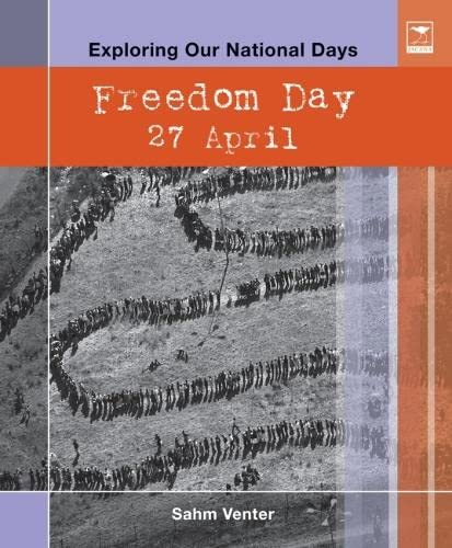 9781770093492: Freedom Day: 27 April (Exploring Our National Days)