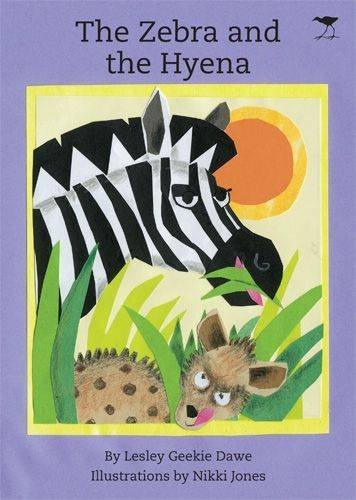 9781770094086: The Zebra and the Hyena