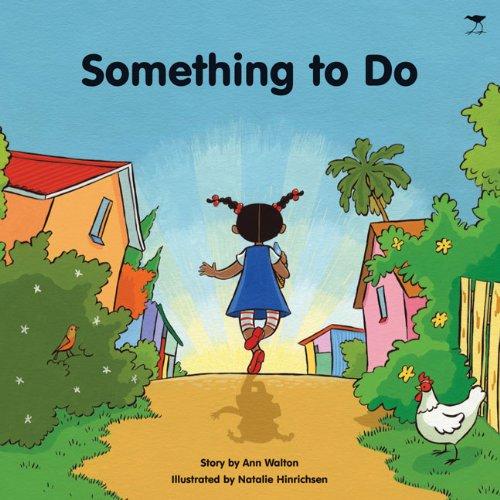 Something to Do: Walton, Ann