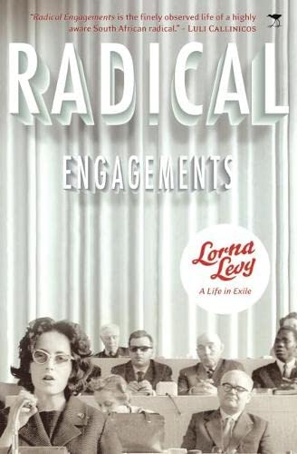 9781770097094: Radical Engagements: A Life in Exile