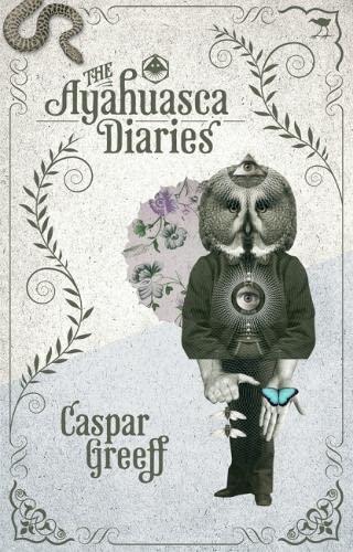 The Ayahuasca Diaries: Caspar Greeff