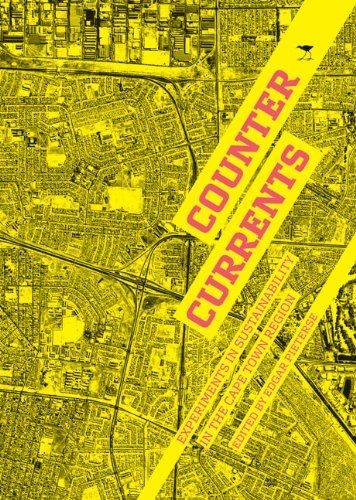 9781770097957: Counter Currents: Experiments in Sustainability in the Cape Town Region