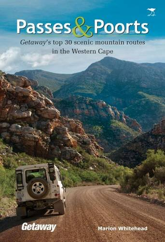 9781770098053: Passes & poorts: Getaway's top 30 scenic mountain routes in the Western Cape