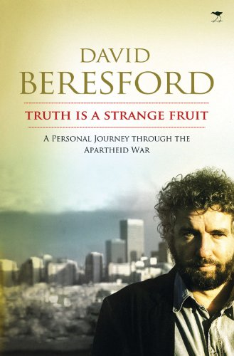 9781770099029: Truth Is a Strange Fruit: A Personal Journey Through the Apartheid War