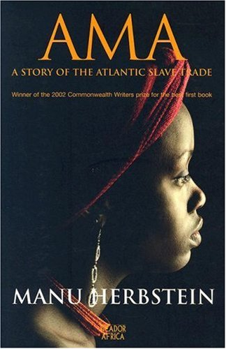 9781770100039: AMA: A Story of the Atlantic Slave Trade