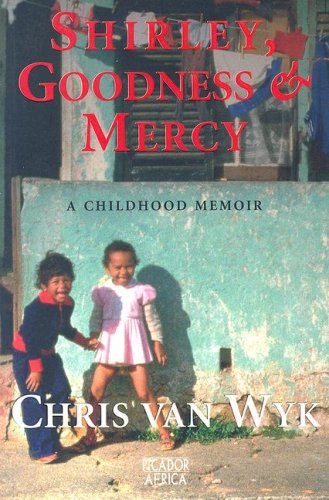 9781770100213: Shirley, Goodness & Mercy: A Childhood Memoir