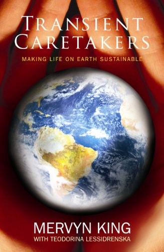 9781770101623: Transient Caretakers: Making Life on Earth Sustainable