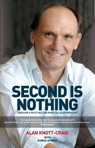 9781770101647: Second is Nothing: Creating a Multi-Billion Rand Cellular Industry