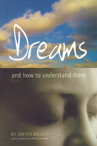 DREAMS: And How To Understand Them