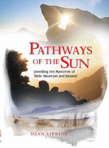 9781770130395: Pathways of the Sun: Unveiling the Mysteries of Table Mountain and Beyond