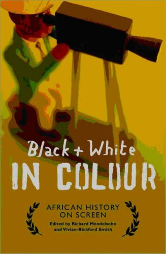 9781770130579: Black and White in Colour: African History on Screen