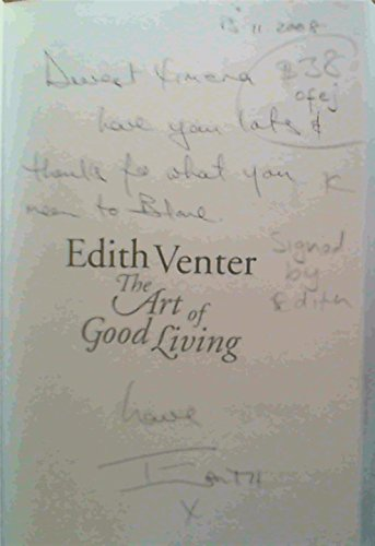 Edith Venter: The Art of Good Living: Dugmore, Heather