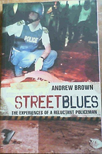 9781770220324: Street Blues: The Experiences of a Reluctant Policeman