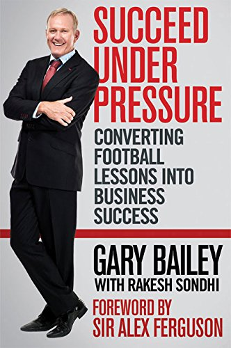 9781770224780: Succeed Under Pressure: Converting Football Lessons into Business Success