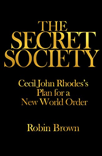 9781770229204: The Secret Society: Cecil John Rhodes's Plan for a New World Order