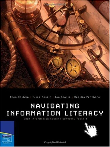 9781770252219: Navigating Information Literacy: Your information Society Survival Toolkit