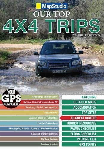 9781770260177: Our Top 4x4 Trips in Southern Africa