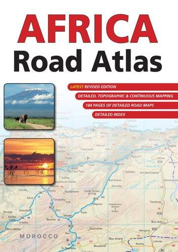 Africa Road Atlas illus .ms Scale: 1/1,5M-1/3M: Main Road Atlas Maps. Southern & East...