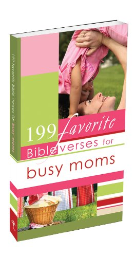 9781770364394: 199 Favorite Bible Verses for Busy Moms